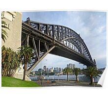 Dawes Point view of the Sydney Harbour Bridge Poster