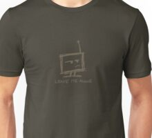 """Sarcastic Robot - """"leave me alone"""" army Unisex T-Shirt"""