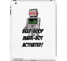 Mark-bot activated! iPad Case/Skin