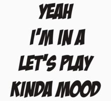 Let's Play Kinda Mood Kids Clothes