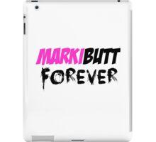 Markibutt FOREVER iPad Case/Skin