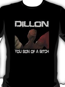 Predator Dillon You Son Of  a Bitch Schwarzenegger Shirt T-Shirt
