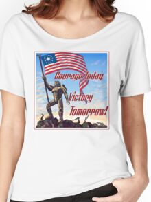 Courage Today, Victory Tomorrow Women's Relaxed Fit T-Shirt