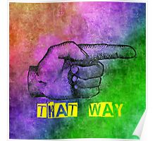 That Way Poster