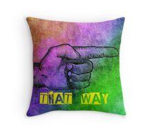 That Way Throw Pillow