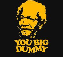 stencil You Big Dummy Unisex T-Shirt