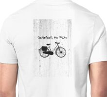 Remember To Play Unisex T-Shirt