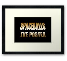 Spaceballs The Merchandise Framed Print