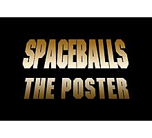 Spaceballs The Merchandise Photographic Print