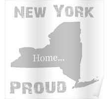 New York Proud Home Tee Poster