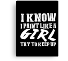 I Paint Because Punching People Is Frowned Upon - T-shirts & Hoodies Canvas Print