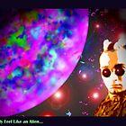 """""""smoetimes I feel like an Alien"""" by Danny Hennesy"""