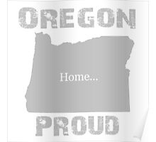 Oregon Proud Home Tee Poster