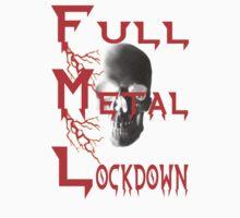 theFMLpodcast - Full Metal Lockdown (white) by thefmlpodcast