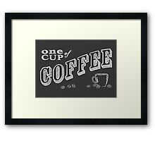 one cup of coffee Framed Print