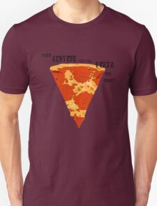 Take another little PIZZA my Heart  T-Shirt