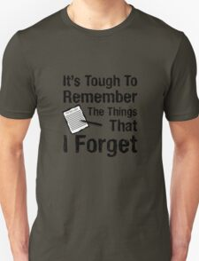 I Forget - 1  T-Shirt