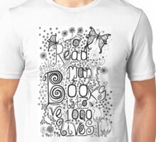 To Read Many Books is to Live 1000 Lives Unisex T-Shirt