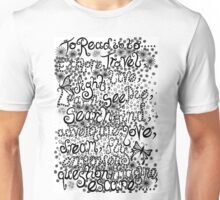 To Read is to... Unisex T-Shirt