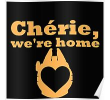 Chérie, We're Home Poster