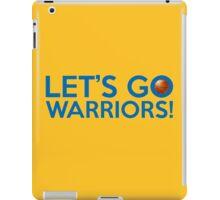 Let's Go Warriors! iPad Case/Skin