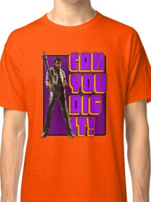 Shaft - Can you dig it! Classic T-Shirt