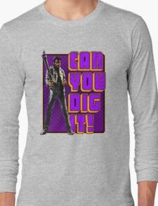 Shaft - Can you dig it! Long Sleeve T-Shirt