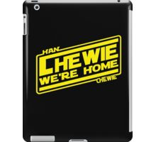 Chewie, We're Home - YELLOW AND BLACK iPad Case/Skin