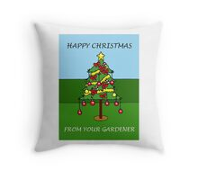 Happy Christmas from your gardener, cartoon Christmas tree. Throw Pillow
