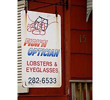 Fish'n Optician Photographic Print