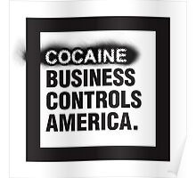 Cocaine business Poster