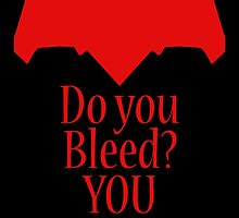Do you bleed? YOU WILL! by GeorgioGe