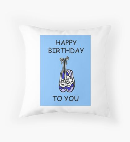 Happy Birthday to male runner, training shoes. Throw Pillow