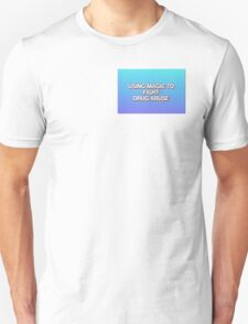 Using Magic to Fight drug abuse  T-Shirt