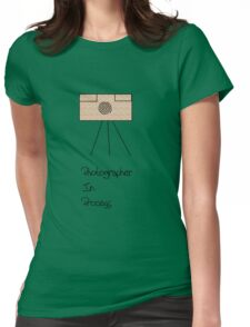 photographer in process Womens Fitted T-Shirt