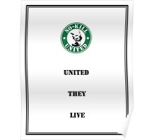 NO-KILL UNITED : ES UNITED THEY LIVE (PRINT) Poster