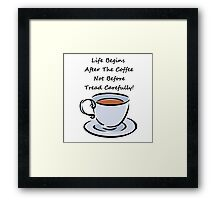 Coffee Humor Framed Print