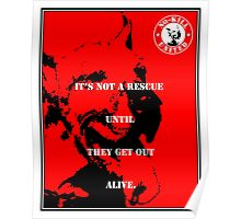 NO-KILL UNITED : ES GET OUT ALIVE (PRINT) Poster