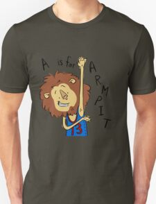 A is for Arm Pit Unisex T-Shirt