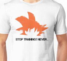 Goku, Stop Training? Never. Unisex T-Shirt