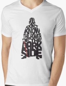 You don't know the power of the dark side  Mens V-Neck T-Shirt