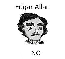 Edgar Allan No by Keeransage