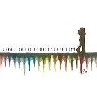 Love like you've never been hurt by Pamela Stirling
