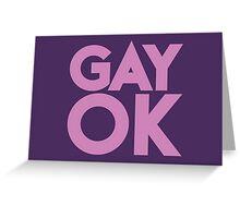 GAY OK Greeting Card