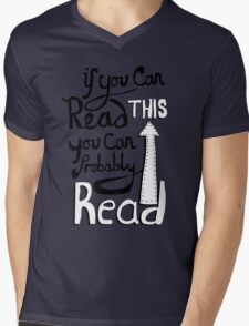If you can read this, you can probably read T-Shirt