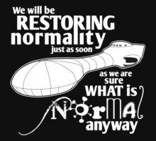 Restoring Normality T-Shirt