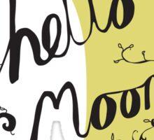 Hello Moon Sticker