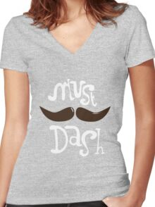 Must Dash Women's Fitted V-Neck T-Shirt
