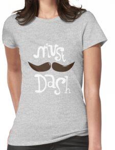 Must Dash T-Shirt