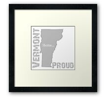 Vermont Proud Home Tee Framed Print